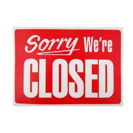 576 of Were Closed Sign