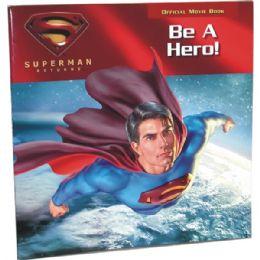 "48 Bulk Superman Returns ""be A Hero"" Official Movie Book"