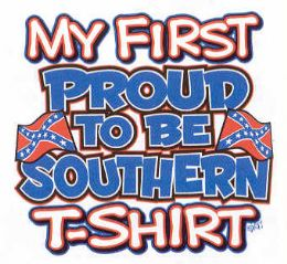 24 Wholesale My First Proud To Be Southern T-Shirt