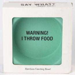 12 Wholesale Bowl Baby Bamboo Warning I Throw Food