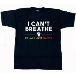 24 Units of Wholesale I Can't Breathe T Shirt - Unisex Apparel