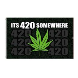 24 of IT'S 420 SOMEWHERE Flag Marijuana Leaf