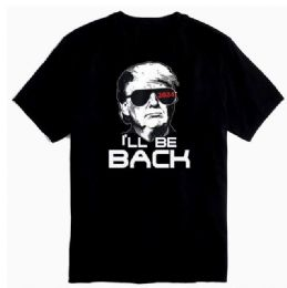 12 Units of Trump 2024 Tshirt I'll Be Back Black Shirts - Mens T-Shirts